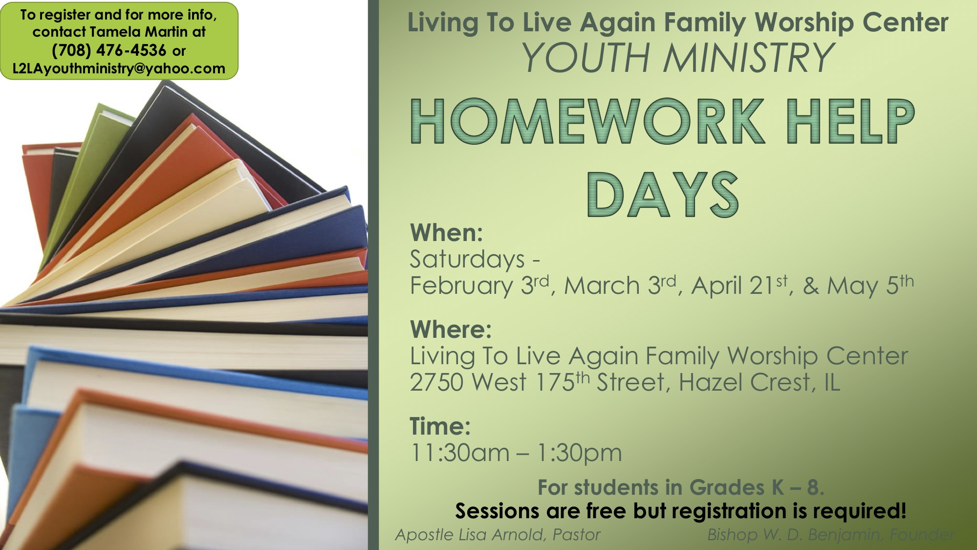 4.21.18 - Homework Help Flyer (from Living to Live Again Family Worship Cntr)